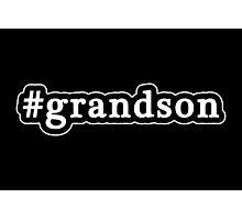 Grandson - Hashtag - Black & White Photographic Print
