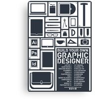Build Your Own Graphic Designer Canvas Print
