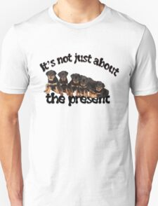 It's Not Just About The Present Greeting Card T-Shirt