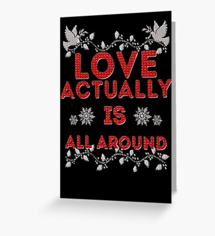 Love Actually is Greeting Card