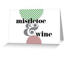 Christmas ampersand - mistletoe & wine Greeting Card