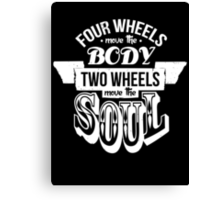 Two Wheels Move the Soul: White Canvas Print