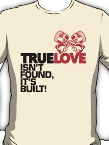 True Love (1) T-Shirt