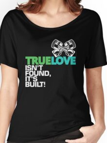 True Love (2) Women's Relaxed Fit T-Shirt