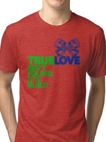 True Love (3) Tri-blend T-Shirt