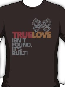 True Love (5) T-Shirt
