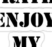 Right Now, I'd Rather Be Enjoying My Retirement - Black Text Sticker