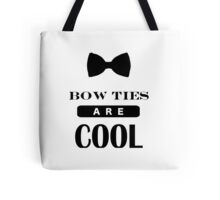Bow Ties Are Cool - Doctor Who Tote Bag
