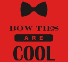 Bow Ties Are Cool - Doctor Who Kids Clothes