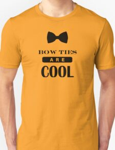 Bow Ties Are Cool - Doctor Who Unisex T-Shirt