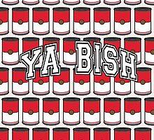 YA BISH by Zack Kalimero