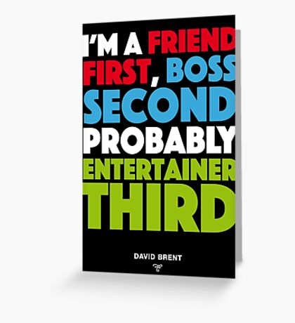 David Brent - Entertainer Greeting Card