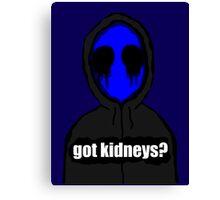 Eyeless Jack Got Kidneys? Canvas Print