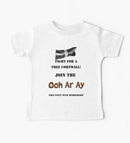 Fight for a Free Cornwall! Join the Ooh Ar Ay! Baby Tee