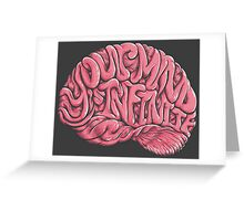 Your Mind is Infinite Greeting Card