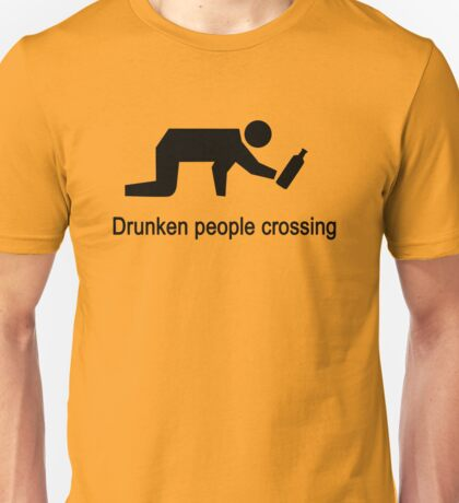 Drunken People Crossing Traffic Sign Unisex T-Shirt