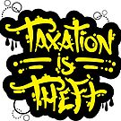 Taxation Is Theft by Chris Brett