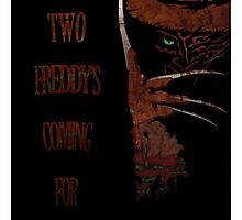 Freddy's Coming For You by Michael Donnellan