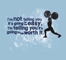 I'm not telling you it's going to be easy, I'm telling you it's going to be worth it by digerati