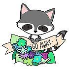 Raccoon, GO AWAY! by Bantambb