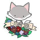 Grey Cat, STUPID JERK! by Bantambb