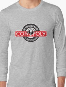 Conopoly—the religious con game! Long Sleeve T-Shirt