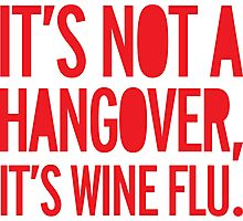 hangover, drunk, wine flu, wine, funny Photographic Print