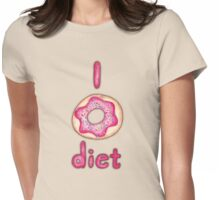 I Donut Diet - cute food illustration Womens Fitted T-Shirt