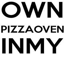 PIZZA OVEN HOUSE Dr. Steve Brule Design by SmashBam by SmashBam