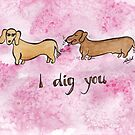 I Dig You by Shiloh Moore