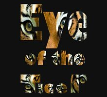 Eye of the tiger- Art + Products Design  Unisex T-Shirt