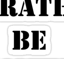 Right Now, I'd Rather Be Gaming - Black Text Sticker