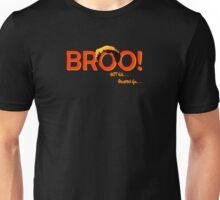 BROO! Dr. Steve Brule Design by SmashBam Unisex T-Shirt