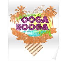 """All Weather Monkeys """"Ooga Booga Bay"""" Poster"""