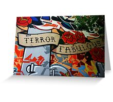 Terror Fabulous Greeting Card