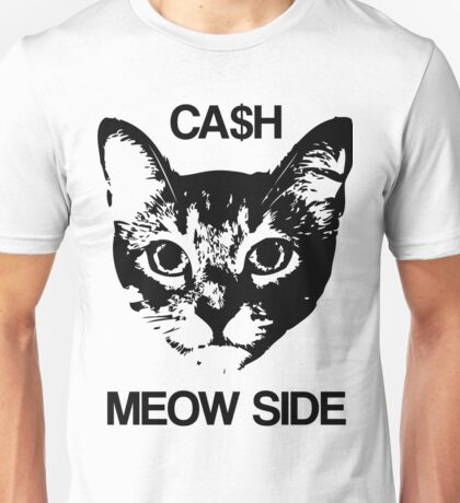 CASH MEOW SIDE Unisex T-Shirt