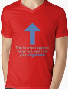 This is what happens when you don't eat your vegetables Mens V-Neck T-Shirt