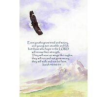 Hope & Strength, Isaiah 40:30-31  Photographic Print