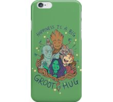 happiness is a big groot hug iPhone Case/Skin