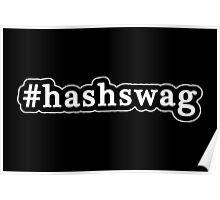 Hash Swag - Hashtag - Black & White Poster