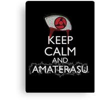 Keep Calm and Amaterasu b Canvas Print