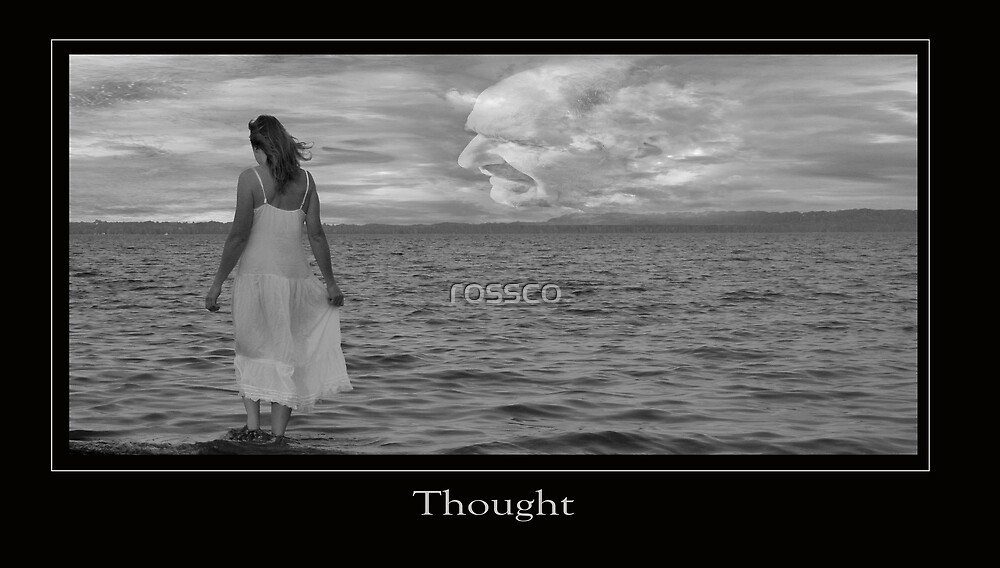 Thought by rossco