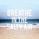 Breathe Salty by Leah Flores