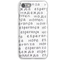 Hope In 5 Languages iPhone Case/Skin
