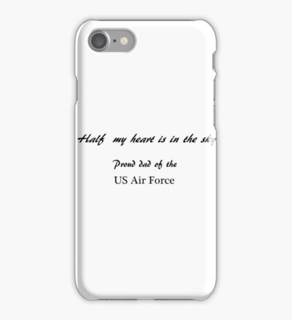 Half my heart is in the sky - Dad iPhone Case/Skin