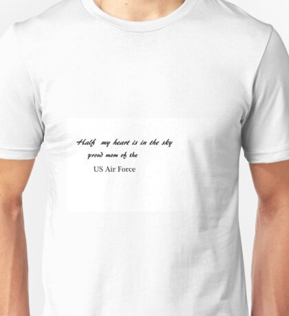 Half my heart is in the sky - Mom Unisex T-Shirt