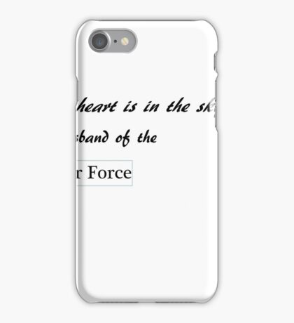 Half my heart is in the sky - husband iPhone Case/Skin