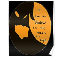 I Am the Shadow Poster