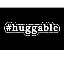 Huggable - Hashtag - Black & White Photographic Print