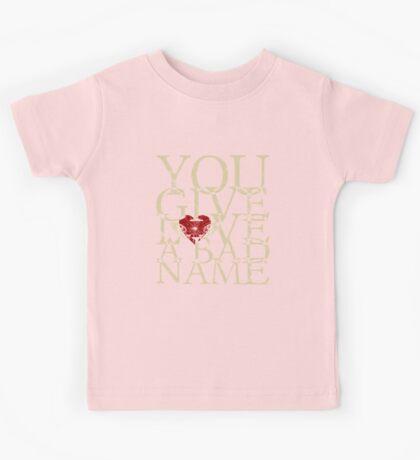 You Give Love a Bad Name Kids Tee